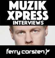 Musikxpress Interviews Ferry Corsten